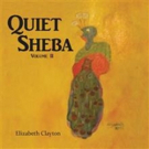 Last Book in Series, QUIET SHEBA, is Released