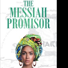 Gaston Vilaire Releases THE MESSIAH PROMISOR