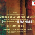 Sony Classical Releases FOR THE LOVE OF BRAHMS By Joshua Bell