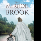 Mark Hamilton Releases THE MIRROR IN THE BROOK