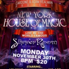 Cardone and Adam RealMan to Present THE NEW YORK HOUSE OF MAGIC, 11/30 at the Slipper Room