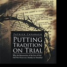 PUTTING TRADITION ON TRIAL is Released