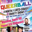 LGBTQ+ Comedy Variety Show QUEERBALL to Return to UCB Theatre