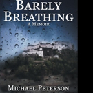 Michael Peterson Releases BARELY BREATHING