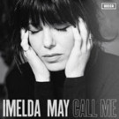 Imelda May Returns with New Single 'Call Me'