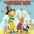 Candlewick Press Publishes Thanksgiving-Themed WISHBONE WISH