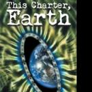 William F. Prine Pens THIS CHARTER, EARTH