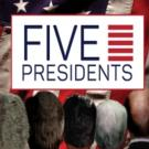 FIVE PRESIDENTS Begins 6/23 at Bay Street Theater