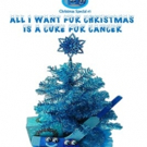 'All I Want For Christmas Is A Cure For Cancer' is Released