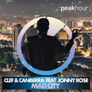Clef & Canberra Team Up with Jonny Rose for 'Mad City'
