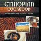 ETHIOPIAN COOKBOOK by Konjit Zewge Shares Traditional Ethiopian Cuisine