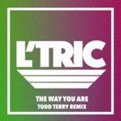 Australian Duo L'Tric Remix Latest Single 'The Way You Are'; Out Now