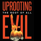 John Casperson Releases UPROOTING THE ROOT OF ALL EVIL