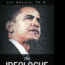 Joe Khoury, Ph.D. Pens THE IDEOLOGUE