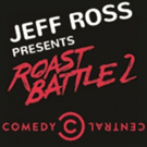Jeff Ross to Bring ROAD TO ROAST BATTLE to Comedy Works Larimer Square