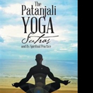 Tony Nguyen Shares THE PATANJALI YOGA SUTRAS AND ITS SPIRITUAL PRACTICE
