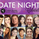 Love is in the Air as Three Rivers Music Theatre Presents DATE NIGHT