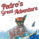 Charles Watkins Shares PEDRO'S GREAT ADVENTURE
