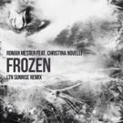 Roman Messer ft. Christina Novelli 'Frozen' Gets LTN Sunrise Treatment