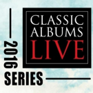 David Bowie, The Beatles & More Set for King Center's Classic Albums Live 2016 Summer Lineup