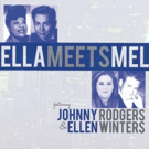 ELLA MEETS MEL in Tribute Concert at SideNotes Cabaret at Sunset Playhouse