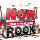 Latest Installment of NOW That's What I Call Rock! Released Today