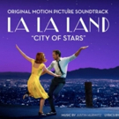Pre-Order LA LA LAND Soundtrack and Get 'City of Stars' Now; Full Tracklist!