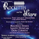 Maurice Hines and More to Appear in ROCKETTES AND THE STARS at Miller Theatre
