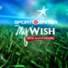 Lineup of Sports Celebrities Set for 10th Anniversary Season of ESPN's MY WISH