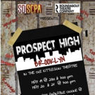 San Diego High School Selected to Present the Regional World Premiere of PROSPECT HIGH: BROOKLYN