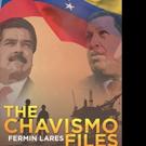 Fermin Lares Releases THE CHAVISMO FILES