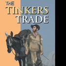 Jim Sanders Releases THE TINKERS TRADE