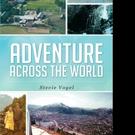 Stevie Vogel Releases ADVENTURE ACROSS THE WORLD