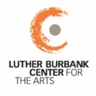Luther Burbank Center for the Arts Announces 2016-17 Season