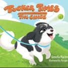 New Brown Books Kids Book, TUCKER TIMES is Released