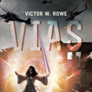 Victor W. Rowe Releases VIAS