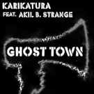 Karikatura Unveils 'Ghost Town' feat. Akil B Strange; SPEAK NOW Out 4/15