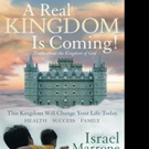 Israel Marrone Announces A REAL KINGDOM IS COMING!