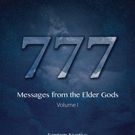 '777: Messages from the Elder Gods' is Released