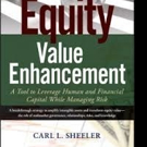 Dr. Carl Sheeler Releases EQUITY VALUE ENHANCEMENT