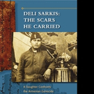 'Deli Sarkis: The Scars He Carried' is Released