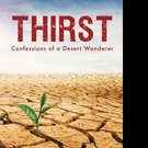 Jeannie Opdyke Smith Shares THIRST: CONFESSIONS OF A DESERT WANDERER