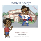TEDDY IS READY! Helps Parents and Teachers with Safety Issues