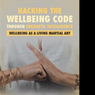 'Hacking the Wellbeing Code through Energetic Intelligence' is Released