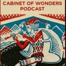 Salon Airing Wesley Stace's CABINET OF WONDERS Podcast