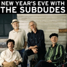 Spend New Year's Eve with The Subdudes at Fox Theatre