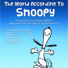 THE WORLD ACCORDING TO SNOOPY Receives World Premiere at Texas State University; New Song and Music by Larry Grossman and Andrew Lippa, 2/14