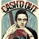 Cash'd Out to Play the Fox Theatre This January