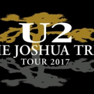 U2: The Joshua Tree Tour 2017 Tickets On Sale Today