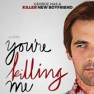 Horror Comedy YOU'RE KILLING ME Comes to DVD & VOD Today